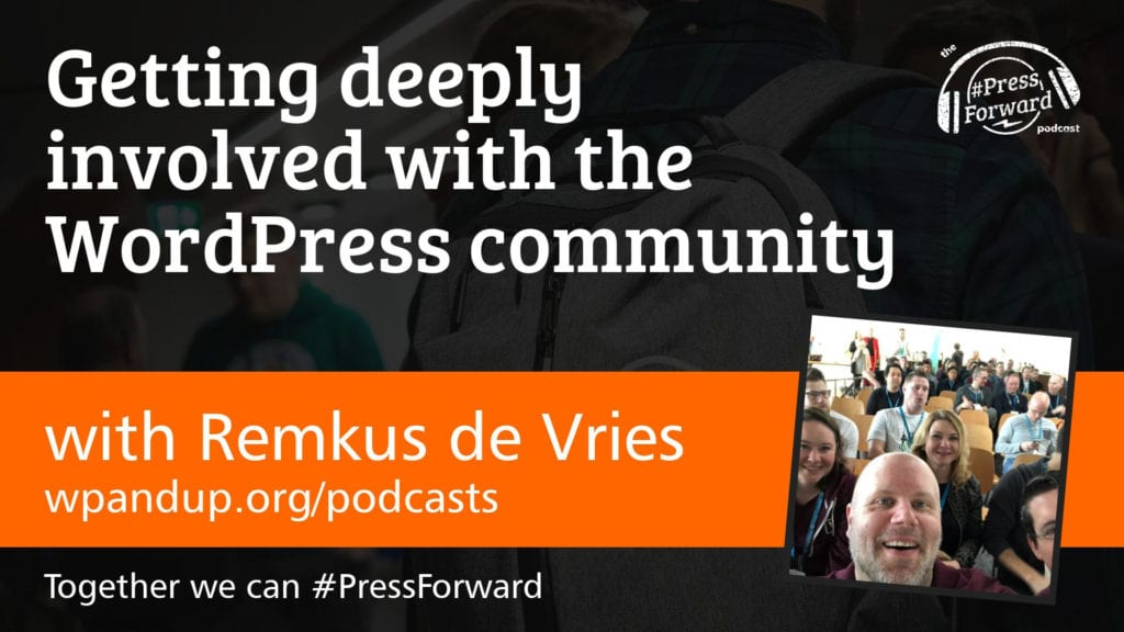 Getting deeply involved with the WordPress community - #010