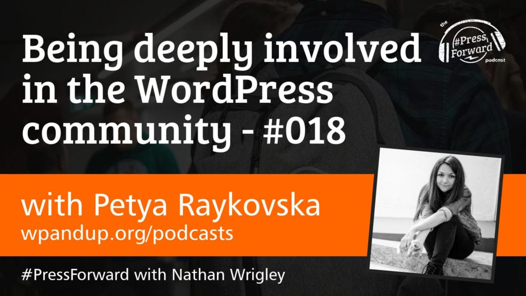 Being deeply involved in the WordPress community - #018