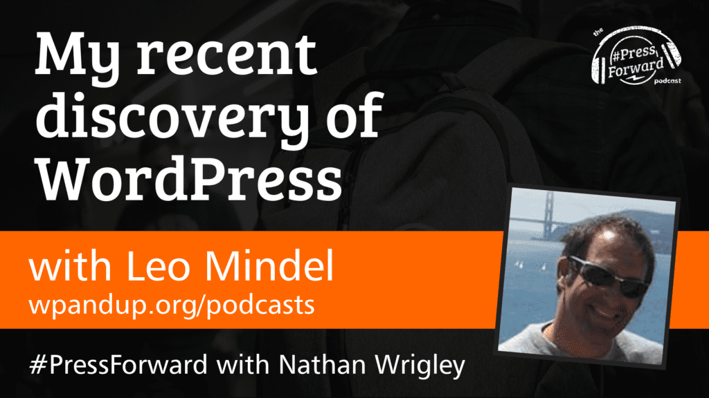 My recent discovery of WordPress - #031
