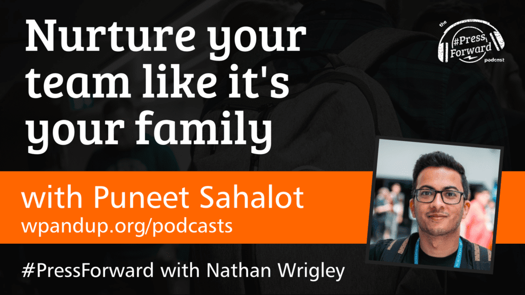 Nurture your team like it's your family - #034