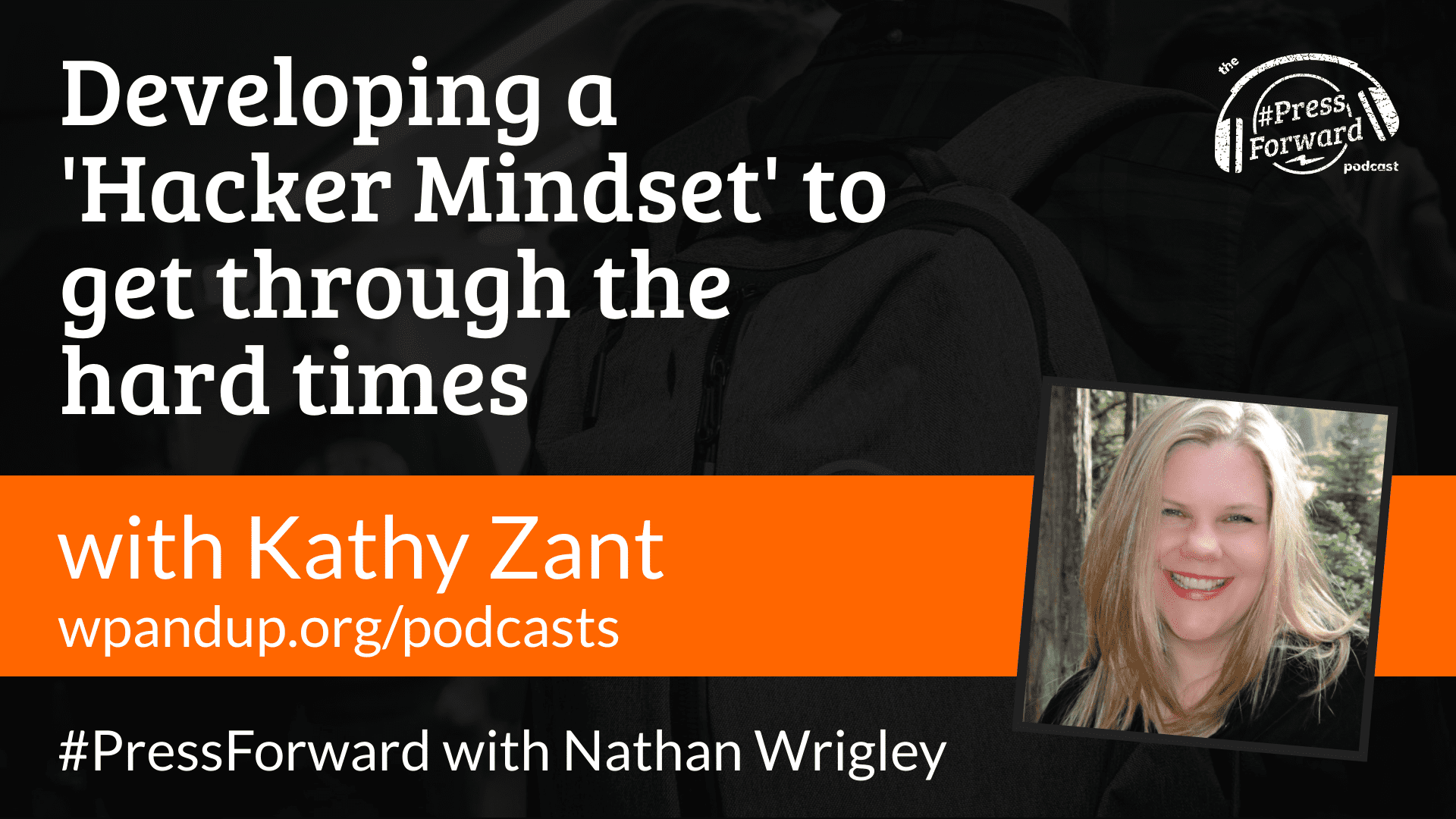Developing a 'Hacker Mindset' to get through the hard times - #041