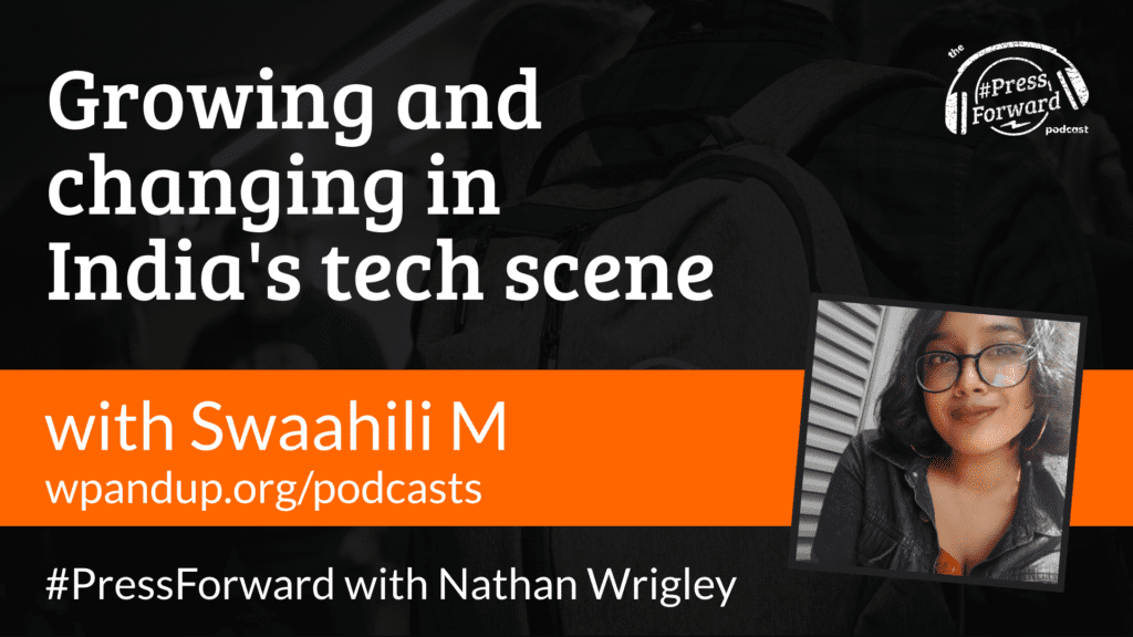 Growing and changing in India's tech scene - #044